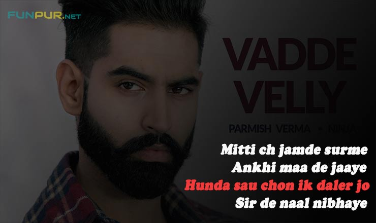 Vadde Velly Punjabi Song Lyrics