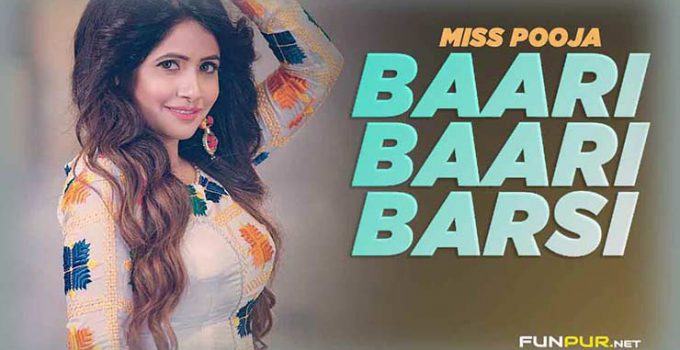 Baari Baari Barsi Punjabi Song Lyrics