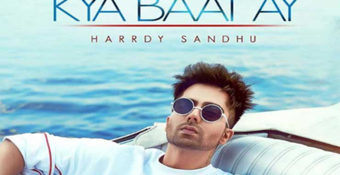 Kya Baat Ay Punjabi Song Lyrics