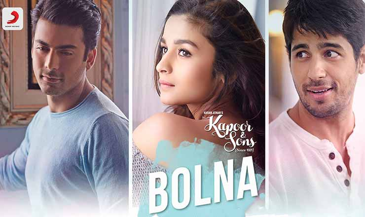 Bolna Lyrics Kapoor & Sons